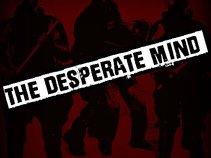 The Desperate Mind