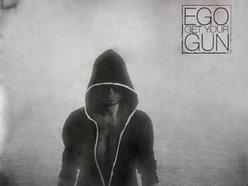 Ego Get Your Gun