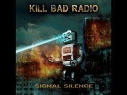 Image for Kill Bad Radio