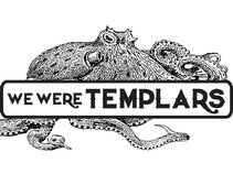 We Were Templars