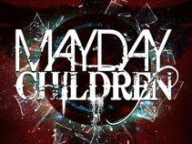Mayday Children - A Rock Opera