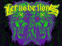 Let Us Be Lions