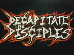 Image for Decapitate The Disciples