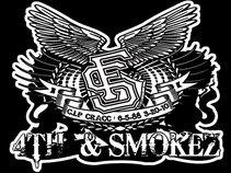 4TH & SMOKEZ ENT.