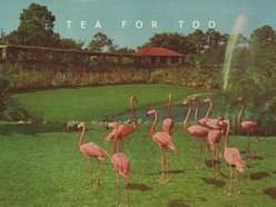 Tea For Too