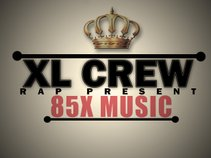 XL CREW RAP PRESENT (85X MUSIC)