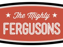 The Mighty Fergusons