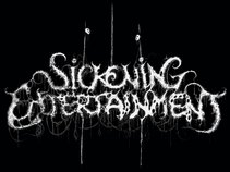 sickening entertainment
