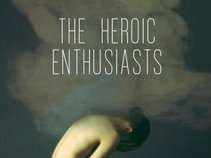 The Heroic Enthusiasts