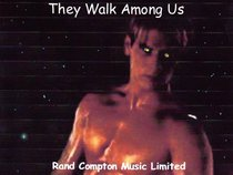 Rand Compton Music Limited-They Walk Among Us