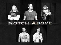 Notch Above