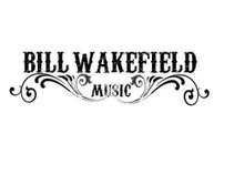 BILL WAKEFIELD MUSIC
