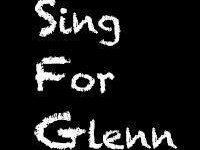 Sing For Glenn