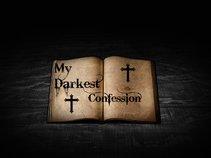 MY DARKEST CONFESSION