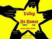 Valley No Names