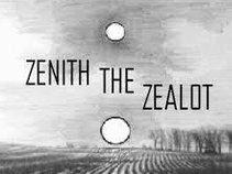 ZENITH THE ZEALOT