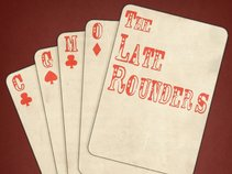 The Late Rounders