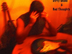 Dirty Mind & Bad Thoughts