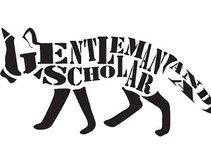 Gentleman & A Scholar