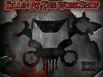 WorkShop KillaZ