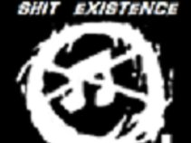 Shit Existence