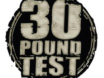 30 POUND TEST (Official)
