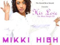 Mikki High