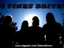 3 TIMES DRIVEN