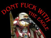 Don't Fuck With The Eagle