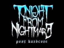 Tonight From Nightmare