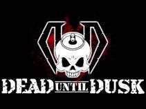 Dead Until Dusk