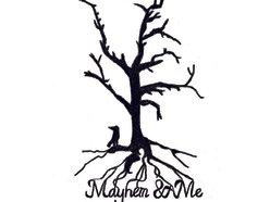 Mayhem & Me