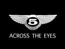 5 Across The Eyes