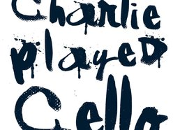 Image for Charlie Played Cello