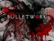 Bulletwork