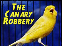 The Canary Robbery