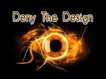 Deny The Design