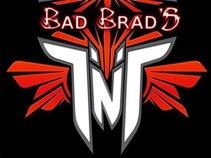 Bad Brad's TnT