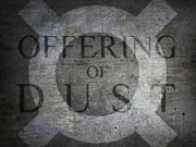 Offering Of Dust