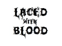 Laced with Blood