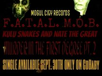 Fatal Mob- Kulu Snakes and Nate The Great