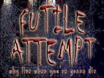 FUTILE ATTEMPT