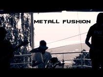 Metall Fushion