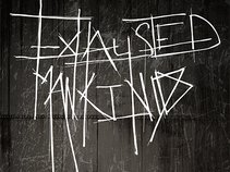 Exhausted Mankind