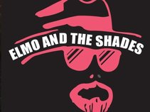 ELMO AND THE SHADES