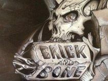 Brick-and-Bone