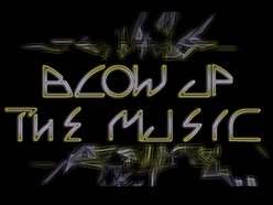 Blow Up The Music