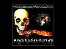 RAWK - N - ROLL OUTLAW