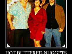 Image for Hot Buttered Nuggets