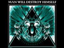 Man Will Destroy Himself